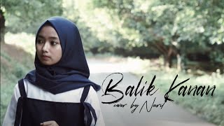 Download Balik Kanan Wae - Happy Asmara Cover By Nuril