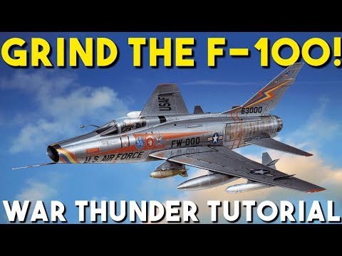 How To Grind The F100 In War Thunder