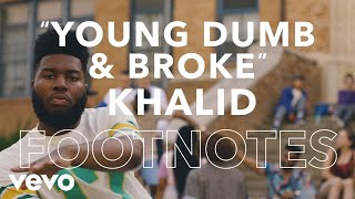 "Gambar cover Khalid - ""Young Dumb & Broke"" Footnotes"