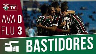 FluTV - Bastidores - Avaí 0 x 3 Fluminense - Campeonato Brasileiro