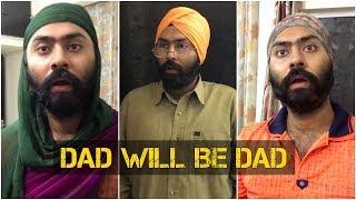 DAD WILL BE DAD | Harshdeep Ahuja