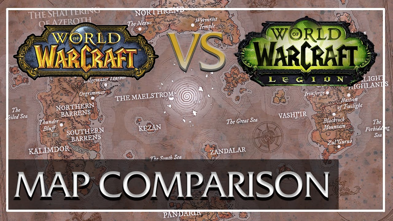 Legion World Map.World Of Warcraft Classic Vs Legion Map Comparison Youtube