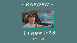 [THAISUB | แปลไทย] I Promised - Kayden || แปลเพลง