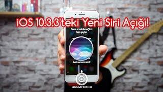 iOS 10.3.3'teki Yeni Siri Açığı! (Parolalı Kilitli Ekranda Hücresel Veri Ayarlama & Mesajları Okuma)