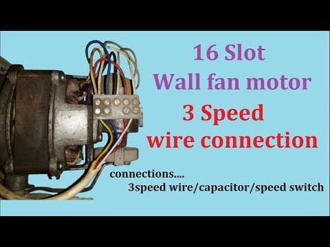 16 Slot Wall Fan Wire Connection 3 Speed Wire Connection With Capacitor And Switch In Hindi Youtube