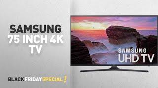 Samsung 4K TV 75 Inch Best Black Friday Deals (UN75MU6300FXZA) | Samsung Event On Walmart