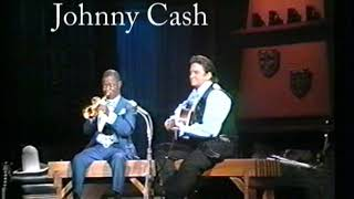 Louie Armstrong and Johnny Cash