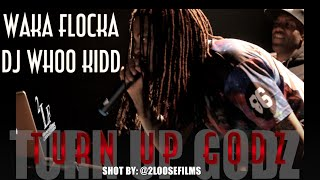 WAKA FLOCKA - TURN UP GODZ TOUR shot by 2LOOSEFILMS