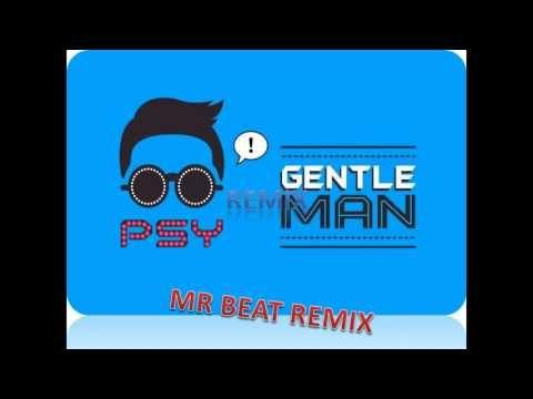 PSY-Gentleman(Mr Beat Remix) 싸이 - 젠틀맨 Remix