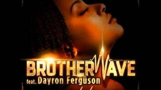 brotherwave ft dayron fergson my lady extended mix