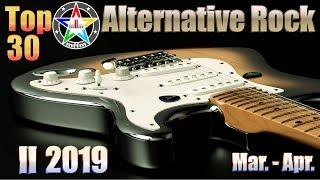 Top 30 Alternative Rock II 2019 Mar.-Apr. [HQ, UHD]