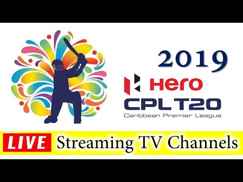 CPL 2019 Live Streaming TV Channels List | CPL 2019 Live