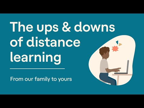 The Upsides and Downsides of Distance Learning | From our Family to Yours