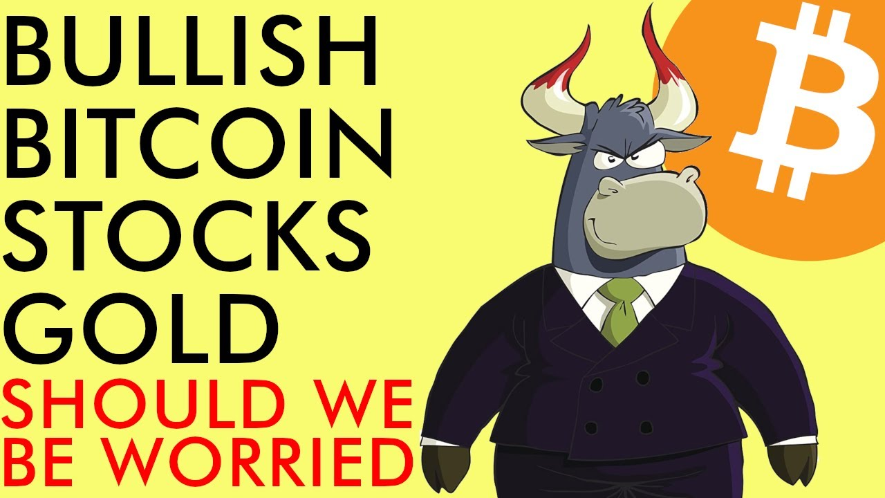 BITCOIN BULLISH AS STOCKS AND GOLD HEAT UP!!! SHOULD WE BE WORRIED? Crypto News 2020