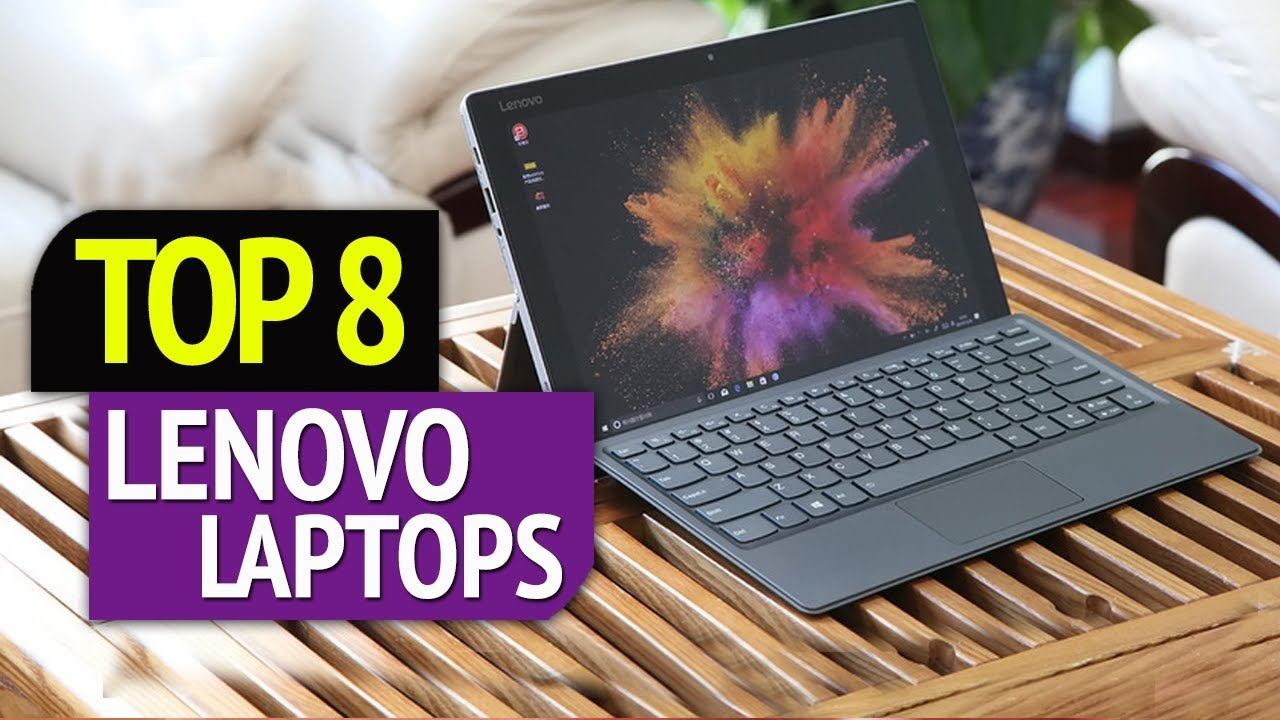 TOP 8: Best Lenovo Laptops