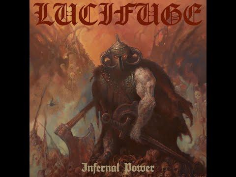 Lucifuge - Infernal Power (Infernal Power 2021)