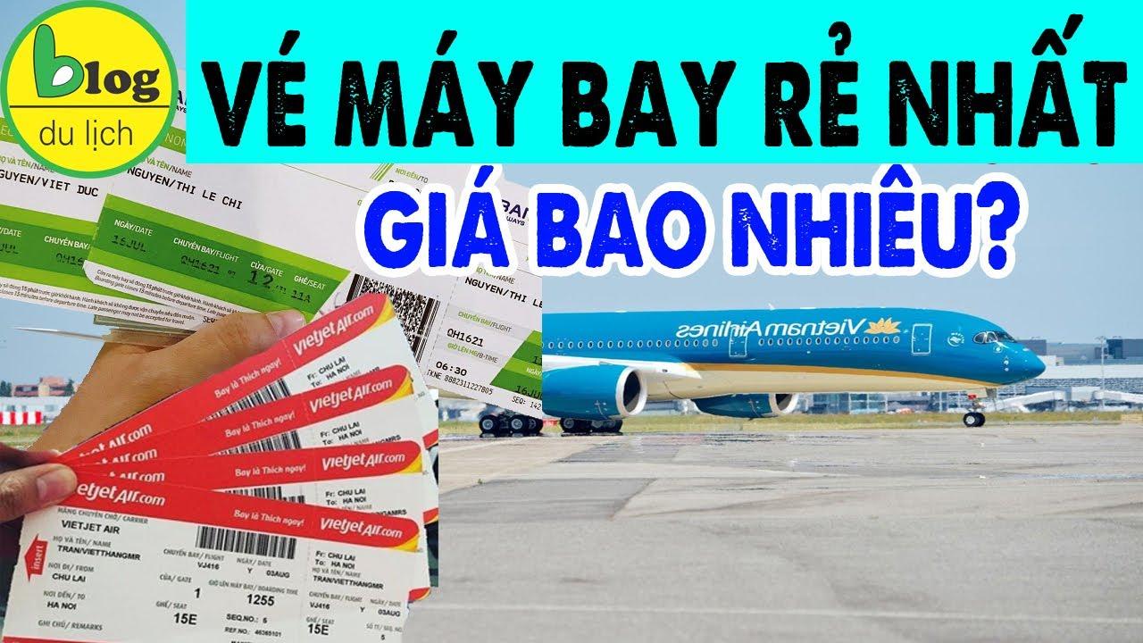 Giá vé máy bay ngày - Các hạng vé máy bay 2020