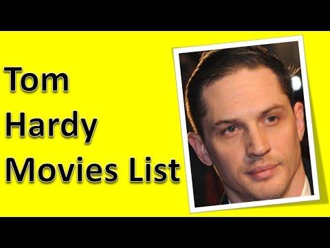 Tom Hardy Movies List ...