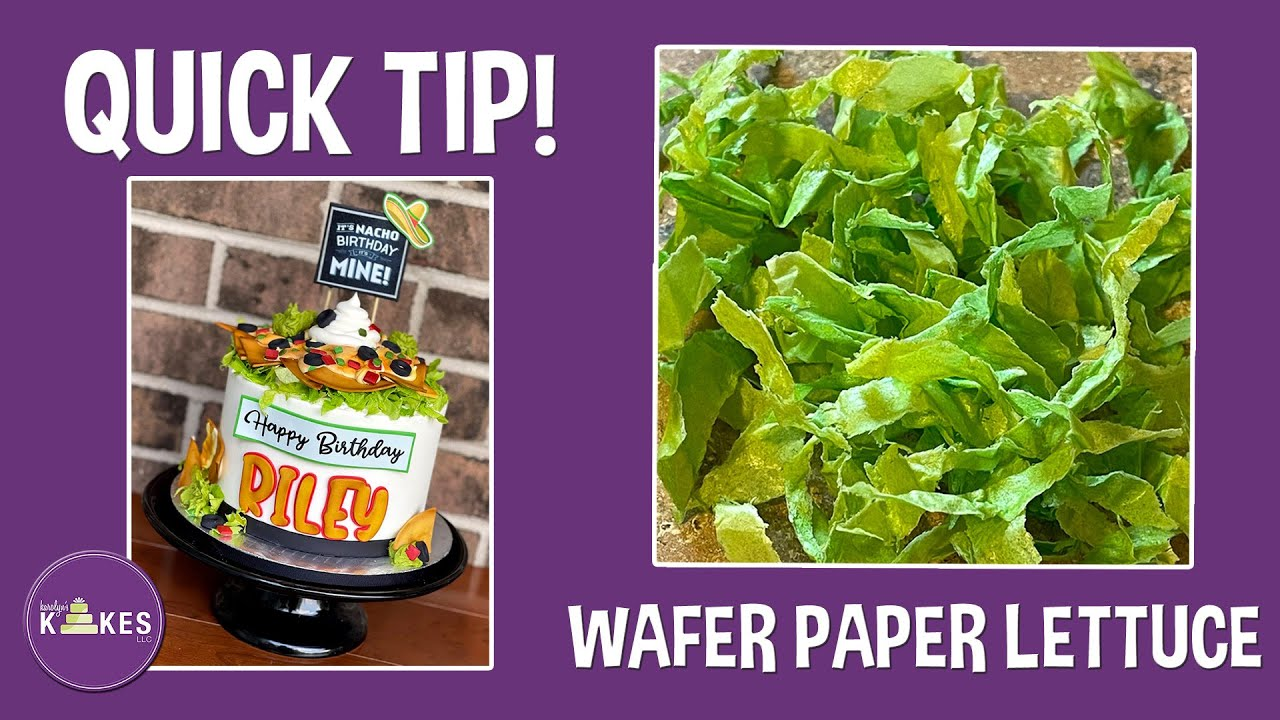 Lettuce for Nacho Cake - Made out of Wafer Paper!