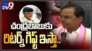 Will enter into AP politics and give return gift to Chandrababu - KCR - TV9