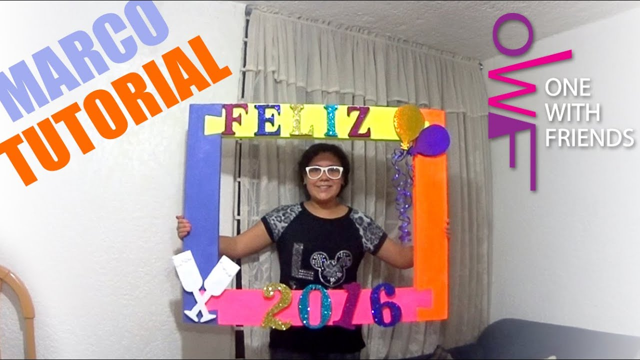 Tutorial Marco Feliz Año nuevo · One With Friends - YouTube