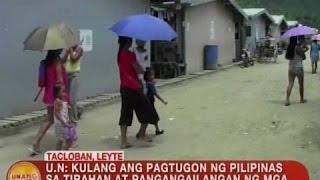 UB: UN: Kulang ang pagtugon ng PHL sa tirahan at pangangailangan ng Yolanda victims