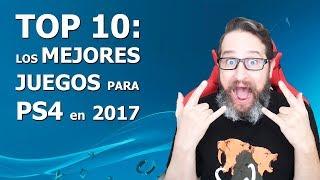 TOP 10: Los mejores juegos para PS4 del 2017
