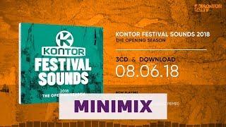 Kontor Festival Sounds 2018 - The Opening Season (Official Minimix HD)