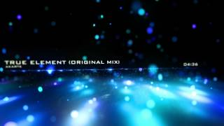 Akarte - True Element (Original Mix)