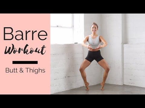 Barre Workout for Butt and Thighs - workout at home