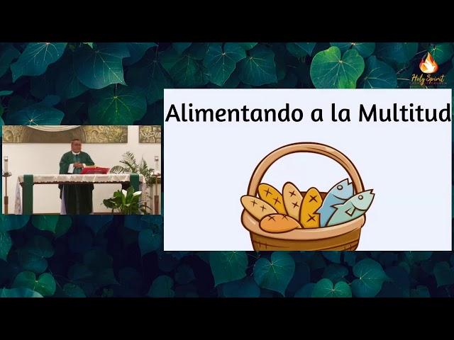 Misa en Español - XVII Domingo Ordinario