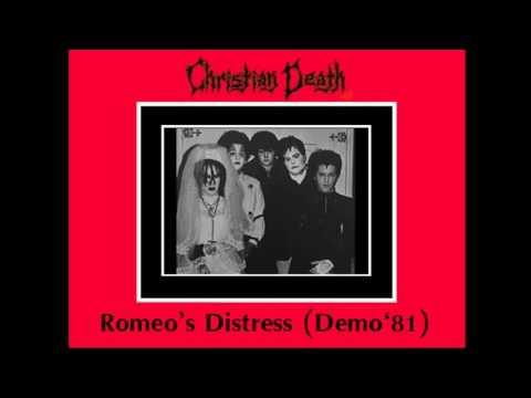 Christian Death - Romeo's Distress (Demo '81)