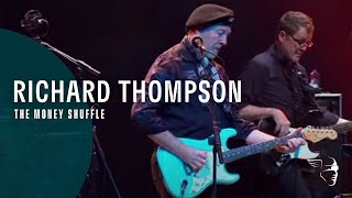 Watch Richard Thompson The Money Shuffle video