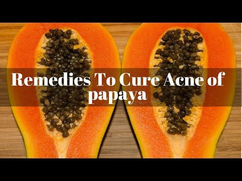 Papaya Remedies To Cure Acne