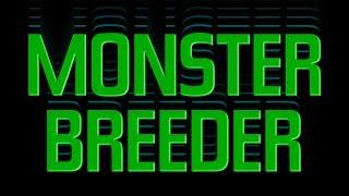 Monster Breeder.