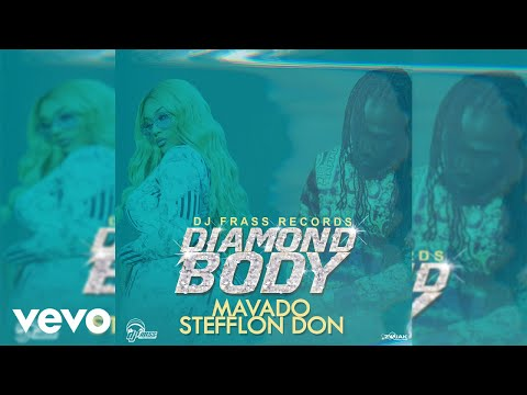 Mavado, Stefflon Don - Diamond Body [Official Audio]