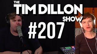 #207 - Whitney Webb Returns | The Tim Dillon Show