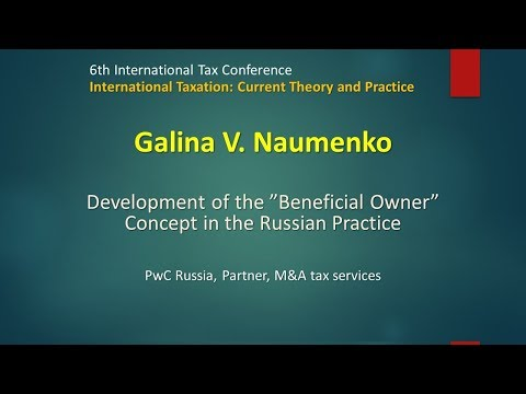"Galina V. Naumenko on Development of the ""Beneficial Owner"" Concept in the Russian Practice"