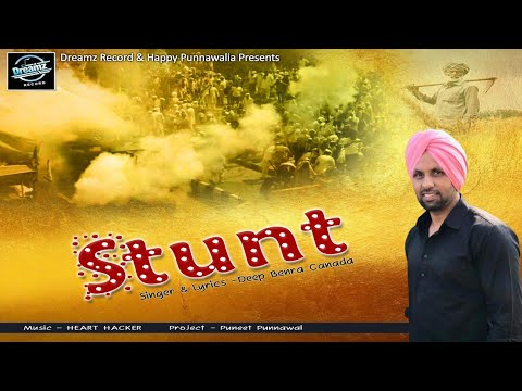 stunt---deep-benra-|-heart-hacker-|happy-punnawalia-|-latest-punjabi-song-2021-|-dreamz-record