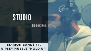 """1500 or Nothin Studio Sessions: MARION BAND$ Feat. Nipsey Hussle """"Hold up""""  [GRAND THEFT AUTO V]"""