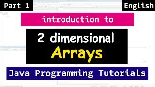 31 | Two Dimensional ( 2 D ) Array with Example | Java Tutorial for Beginners