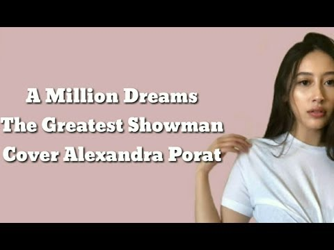 the-greatest---a-million-dreams-(lyrics)-|cover-alexandra-porat