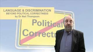 Language and Discrimination - Beyond Political Correctness DVD Programme