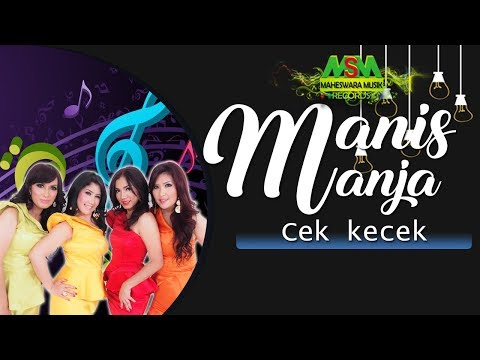Manis Manja Group - Cek Kecek [OFFICIAL]