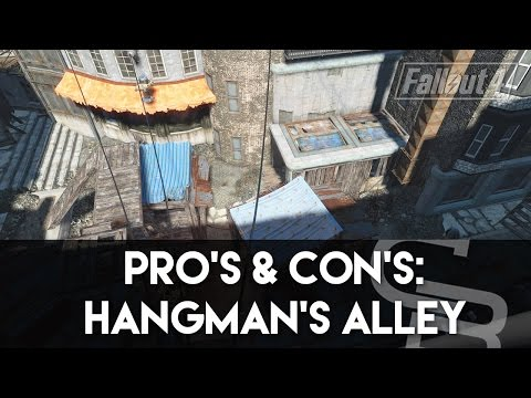Fallout 4 - Pros & Cons: Hangman's Alley (Fallout 4 Settlement Review)