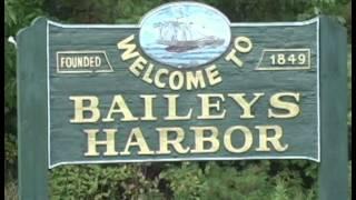 Door County Wisconsin - Bailey's Harbor Look Around