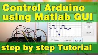 Arduino and Matlab GUI Tutorial