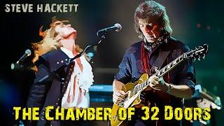 Steve Hackett - The Chamber of 32 Doors (Live at Hammersmith)