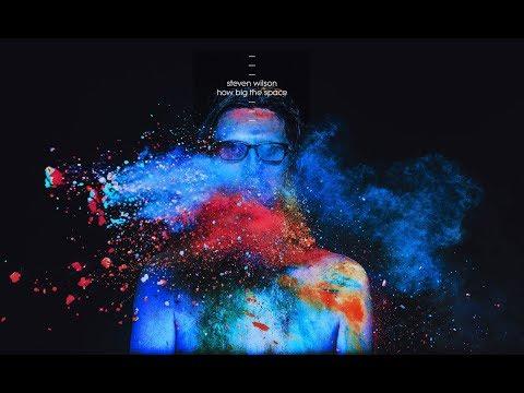 How Big the Space - Steven Wilson - (RSD 2018)