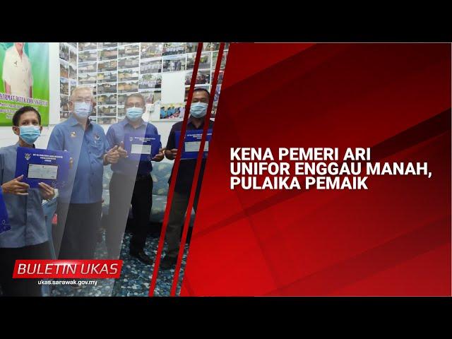 #KlipBuletinUKAS(Iban) Kena Pemeri Ari UNIFOR Enggau Manah, Pulaika Pemaik